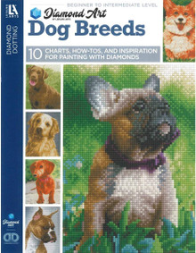 Diamond Art by Leisure Art - Dog Breeds 10 Charts, How-TOS and Inspiration