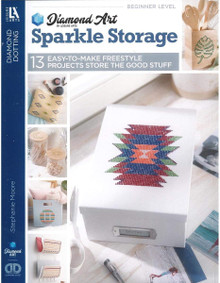 Diamond Art by Leisure Art - Sparkle Storage 13 Easy-to-Make Freestyle Projects Store The Good Stuff