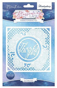 Hunkydory Moonstone Cutting Dies- Blossoming Lace- Thanks for Being You MSTONE178
