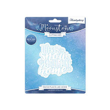Hunkydory Moonstone Dies - Snow Place Like Home