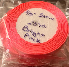 "25 yd Satin Ribbon 2/5""BRIGHT PINK Approx. 25-yards"