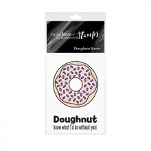 Hunkydory - For The Love of Stamps - A8 Stamp- Doughnut Know