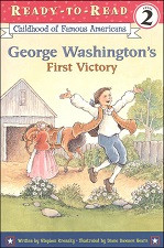 George Washington's First Victory (Ready-to-Read)