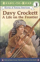 Davy Crockett: A Life on the Frontier (Ready-to-Read)