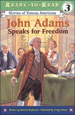 John Adams Speaks for Freedom (Ready-to-Read)