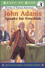 John Adams Speaks for Freedom (Ready-to-Read)