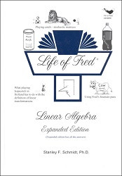 Life of Fred: Linear Algebra Expanded Edition