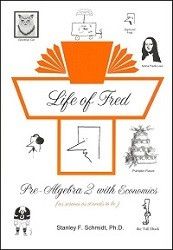 Life of Fred: Pre-Algebra 2 with Economics