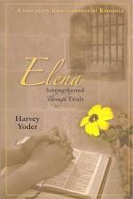Elena: Strengthened Through Trials