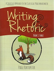 Writing & Rhetoric Book 1: Fable Stage Student