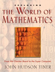 Exploring the World of Mathematics: From the Checker Board to the Super Computer
