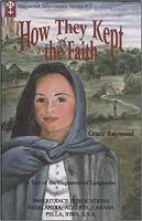 Huguenot Inheritance Series #3: How They Kept the Faith