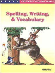 Spelling, Writing, & Vocabulary K, Book 1
