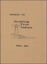 Seeking True Values Teacher