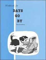 Days Go By Workbook