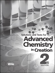 Apologia Exploring Creation with Advanced Chemistry Solution and Test Manual