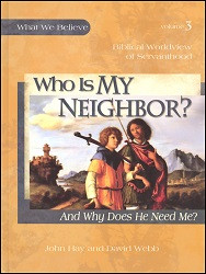 Who is My Neighbor? And Why Does He Need Me?
