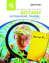 Apologia Exploring Creation with Botany Notebooking Journal 2nd edition