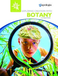 Apologia Exploring Creation with Botany  2lnd Edition