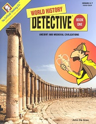 World History Detective Book 1: Ancient and Medieval Civilizations