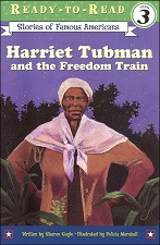 Harriet Tubman and the Freedom Train (Ready-to-Read)