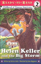 Helen Keller and the Big Storm  (Ready-to-Read)