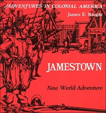 Jamestown, A New World Adventure