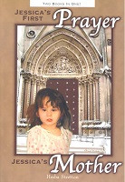 Jessica's First Prayer/ Jessica's Mother Comes Home