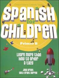 Spanish for Children B Primer
