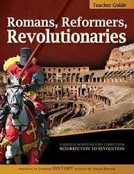 History Revealed: Romans, Reformers, Revolutionaries Teacher