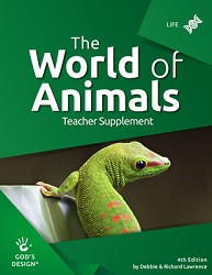God's Design for Life: World of Animals Teacher Supplement