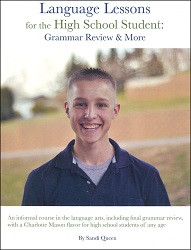 Language Lessons for the High School Student: Grammar Review and More
