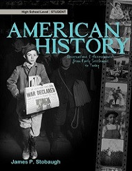 American History: Observations & Assessments from Early Settlement to Today Student