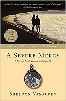 Severe Mercy: A Story of Faith, Tragedy, and Triumph