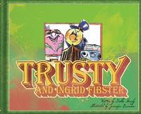 Trusty and Ingrid Fibster