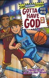 Gotta Have God 3 (Ages 10-12)