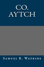 Co. Aytch