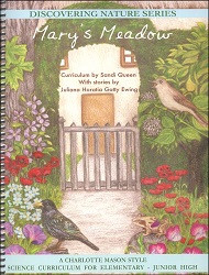 Discovering Nature Series: Mary's Meadow Curriculum