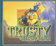 Trusty Gets Off Track