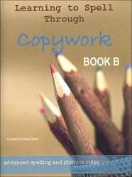 Learning to Spell Through Copywork B