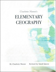 Charlotte Mason's Elementary Geography