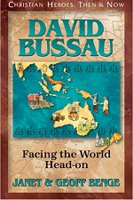 Christian Heroes Then & Now: David Bussau: Facing the World Head-on