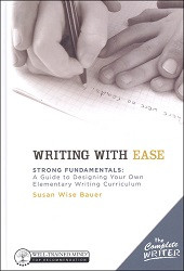 The Complete Writer: Writing with Ease Instructor Text