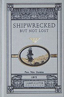 Shipwrecked, But Not Lost
