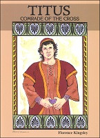 Titus: A Comrade of the Cross (Paperback)