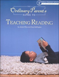Ordinary Parent's Guide to Teaching Reading