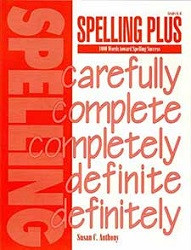Spelling Plus:1000 Words toward Spelling Success