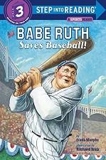 Babe Ruth Saves Baseball