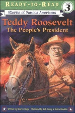Teddy Roosevelt: The People's President (Ready-to-Read)
