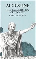 Augustine: The Farmer's Boy of Tagaste